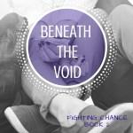 Beneath the Void (2)