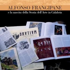 Alfonso Frangipane, Brutium, Storia dell'Arte, Calabria
