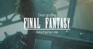 Final Fantasy Special Wochenende