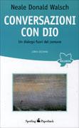 Conversazioni con dio – libro secondo