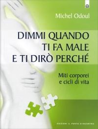 Dimmi Quando Ti Fa Male e Ti Dirò Perchè Michel Odoul