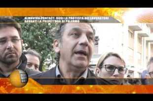 091TG   ALMAVIVA CONTACT, OGGI LA PROTESTA DEI LAVORATORI DAVANTI LA PREFETTURA DI PALERMO