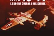 """Lunedì l'inaugurazione della mostra """"Millenovecento 43-44 – Il Sud fra guerra e Resistenza"""""""