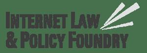 Internet Law & Policy Foudry
