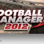 La Demo di Football Manager 2012 è disponibile su Steam
