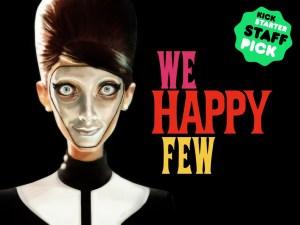 We Happy Few centra l'obiettivo minimo su Kickstarter
