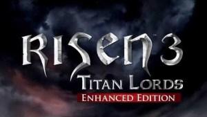 Risen 3: Titan Lords – Enhanced Edition, trailer di lancio