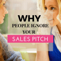 WHY PEOPLE IGNORE YOUR SALES PITCH (10)