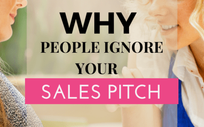 Why People Ignore Your Sales Pitch