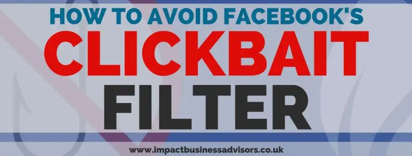 How to avoid Facebook's Clickbait Filter