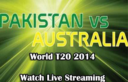 pak-vs-aus-live-streaming-world-t20-2014-incpak