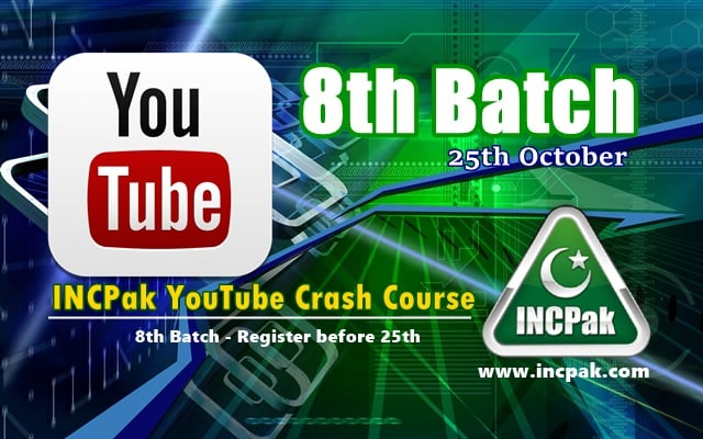INCPak Youtube Crash Course