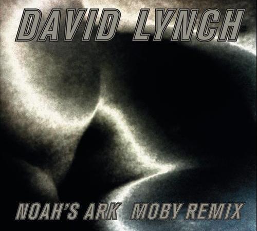 Moby David Lynch - Noah's Ark