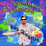 El Pistolero Garcia - Los Angeles