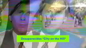 desaparecidos - city on the hill