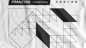francois - unreleased feelings