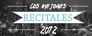 Los Mejores Recitales del 2012
