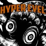 Hyper Evel - Hyper Evel