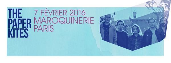 The Paper Kites - La Maroquinerie