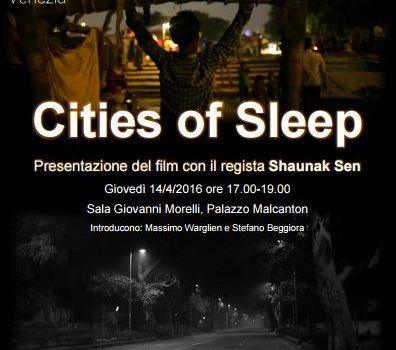 """""""Cities of Sleep"""", un documentario su Delhi"""