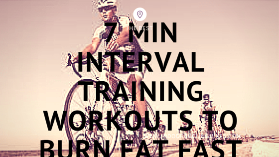 MIN INTERVAL TRAINING WORKOUTS TO BURN FAT FAST