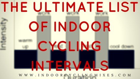 The Ultimate list of indoor cycling intervals