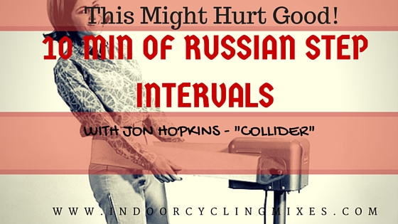 Spin Class Ideas RUSSIAN STEP INTERVALS WITH Jon Hopkins