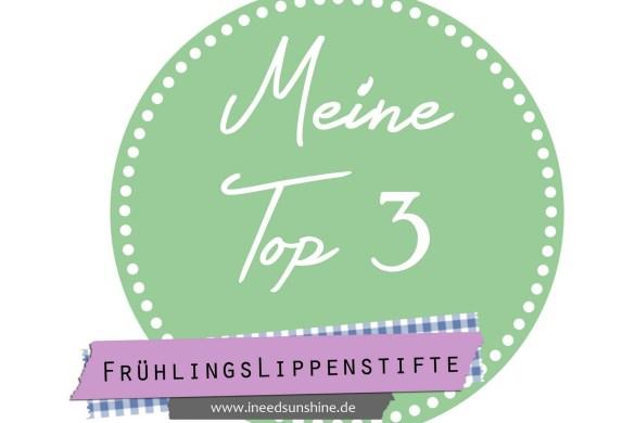 Meine-Top-3-FrC3BChlingslippenstifte-Blogparade