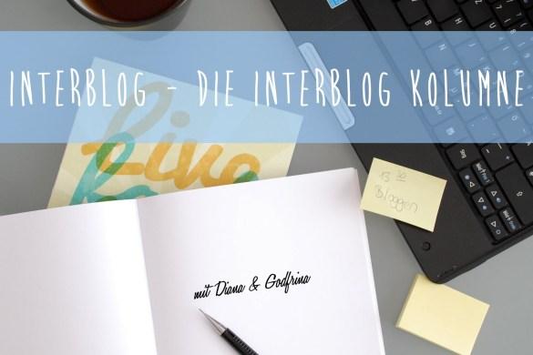 Interblog-Blog-Kolumne-mit-Diana-und-Godfrina-1