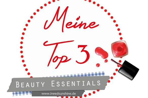 Meine-Top-3-Beauty-Essentials-Blogparade