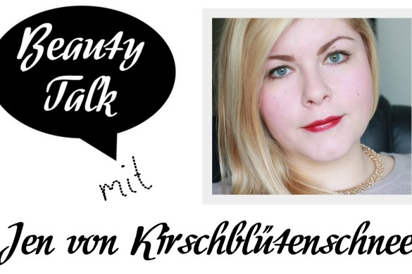 beauty-talk-interview-beautybloggerin-jen-kirschbluetenschnee