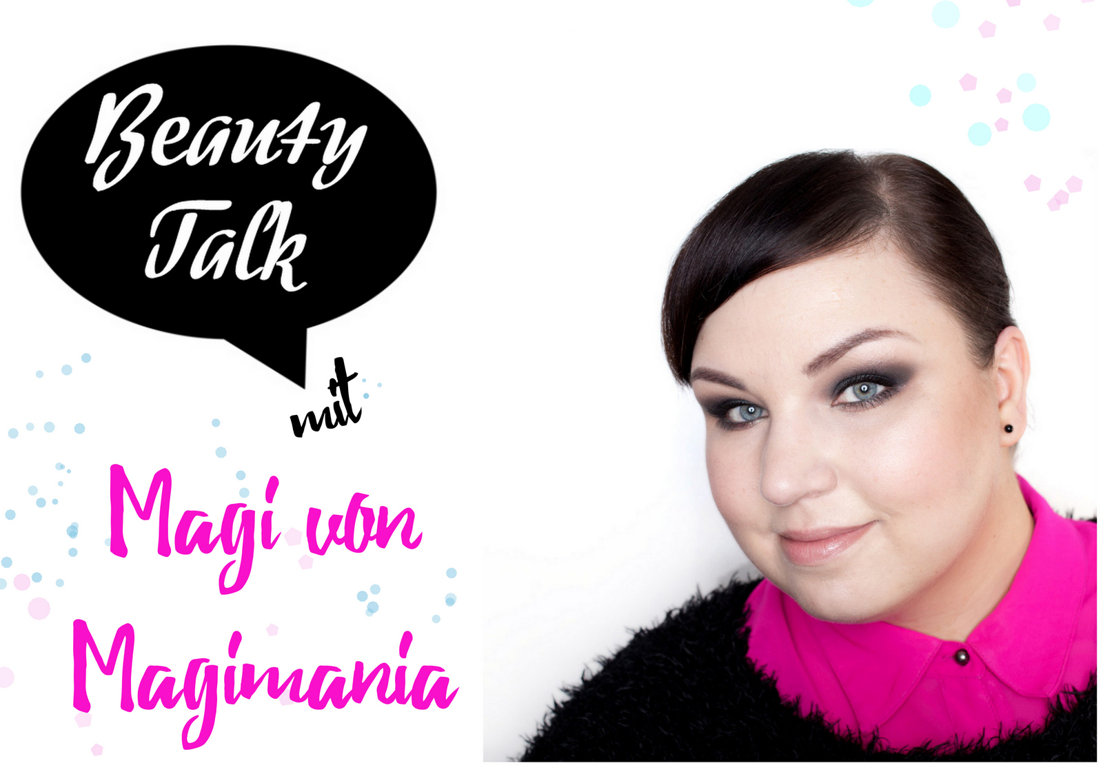Beauty Talk: 3 Fragen an Magimania