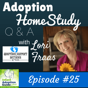 IAG 025: Adoption Home Study Questions & Answers with Lori Fraas