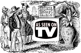 An antique print revealing the first ever pitch by an Infomercial Script Writer. It depicts a Chinaman presenting a scroll box atop the As Seen On TV logo. His prospective buyers are seriously considering his pitch, especially given the Buy One Get One Free offer.