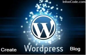 How to Create Free WordPress Blog ? Step By Step Tutorials