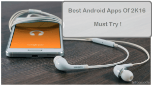 Top Best Android Apps Must to use [2016]
