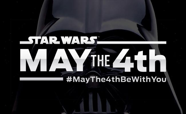 Star Wars Day – May the Fourth be with you!