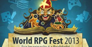 World RPG Fest 2013: Festival Internacional de RPG em Curitiba!