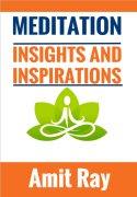 Meditation: Insights And Inspirations