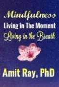 Mindfulness Meditation: Living in the Moment - Living in the Breath