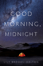 Good Morning, Midnight - Lily Brooks-Dalton