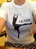 I do ballet t-shirt