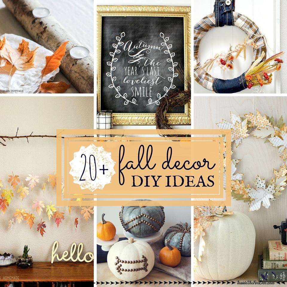 20+ Fall Decor DIY Ideas | Inside the Fox Den