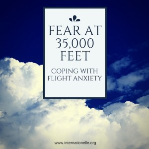 Fear at 35,000 feet