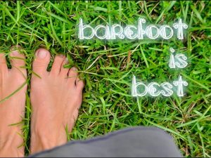 Barefoot Is Best