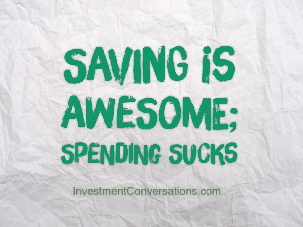 saving is awesome
