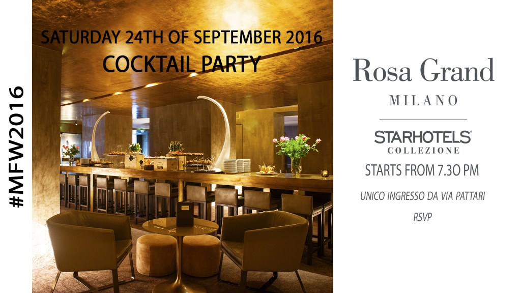 24.09 MFW 2016 – Cocktail Party Starhotels ROSA GRAND