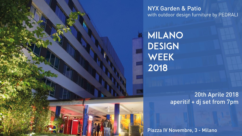 20.04.18 Opening Garden Cocktail PARTY @ NYX Hotel Milan