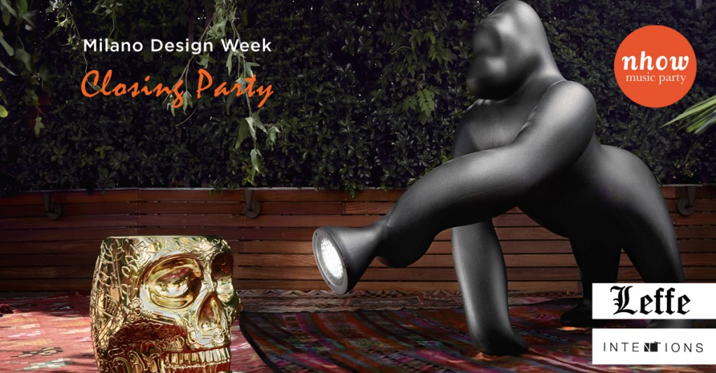 22.04.18 Official Closing Party Tortona Design Week @ NHow Hotel