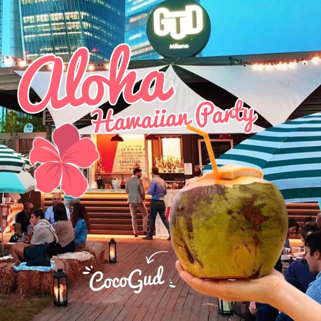 31.07 | Aloha Hawaiian Party @ Gud Milano